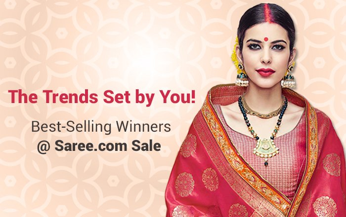 Top 10 Best-Sellers from the Annual Saree.com Sale 2017 - Main Banner